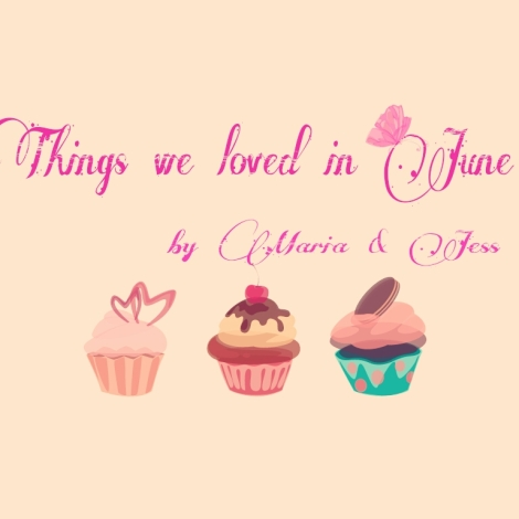 things we loved in june
