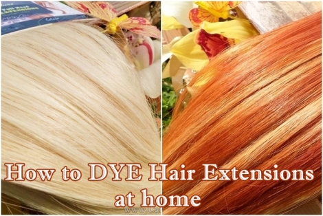 how to dye hair extensions diy